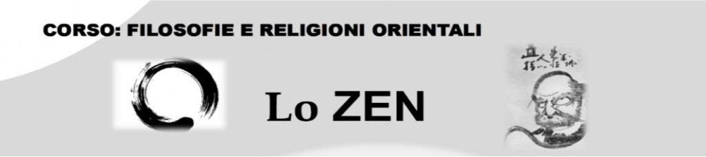 FILOSOFIE E RELIGIONI ORIENTALI: LO ZEN